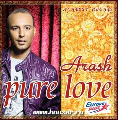 Arash - Pure love