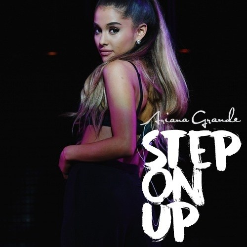 Ariana Grande - Step on Up