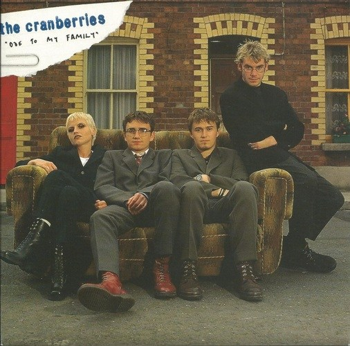 Cranberries, The - Ode to My Family
