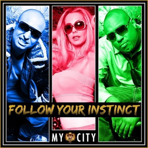 Follow Your Instinct - My City