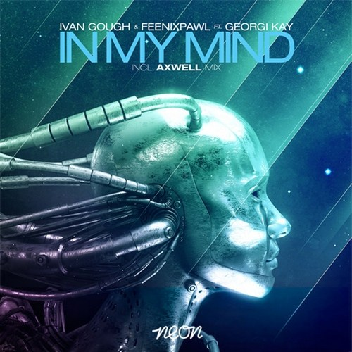 Ivan Gough & Feenixpawl ft. Georgi Kay - In my mind
