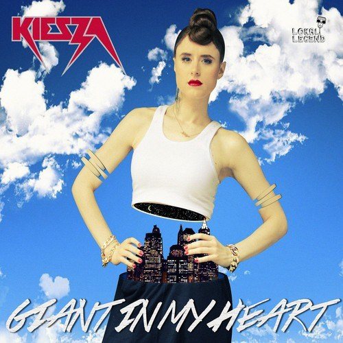 Kiesza - Giant in My Heart