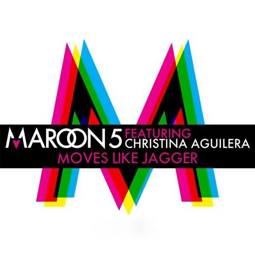 Maroon 5 ( ft. Christina Aguilera) - Moves like Jagger