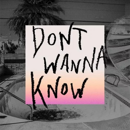 Maroon 5 - I Don't Want To Know