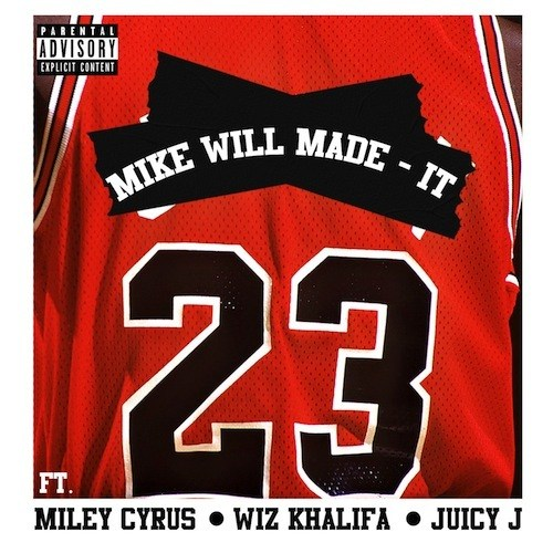 Mike Will Made It - 23 ft. Miley Cyrus, Juicy J & Wiz Khalifa