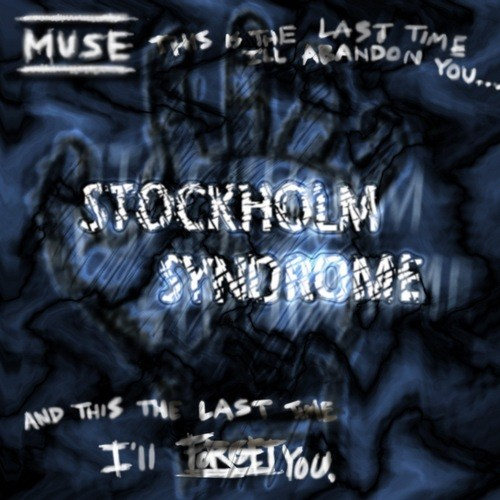 Muse - Stockholm Syndrome