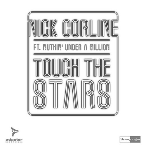 Nick Corline feat Nuthin' - Touch the stars