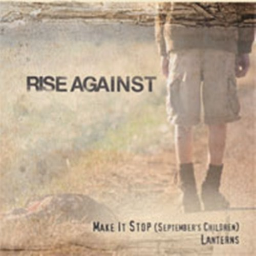 Rise Against - Make it stop (September Children)