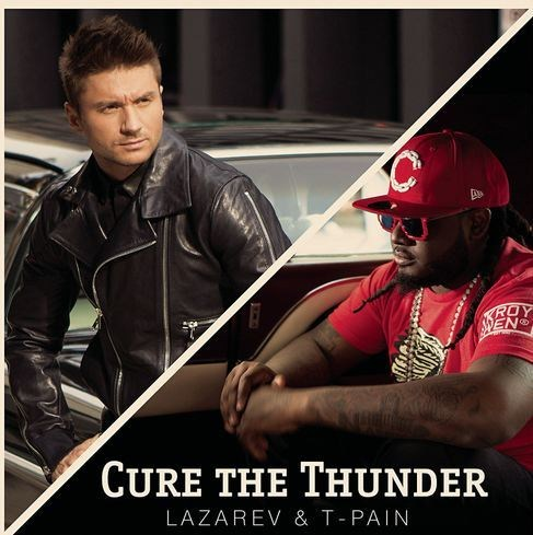 Sergey Lazarev ft. T-Pain - Cure The Thunder