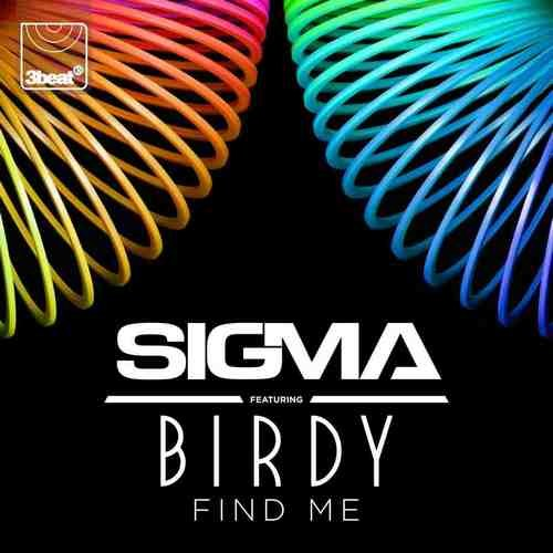 Sigma ft. Birdy - Find Me