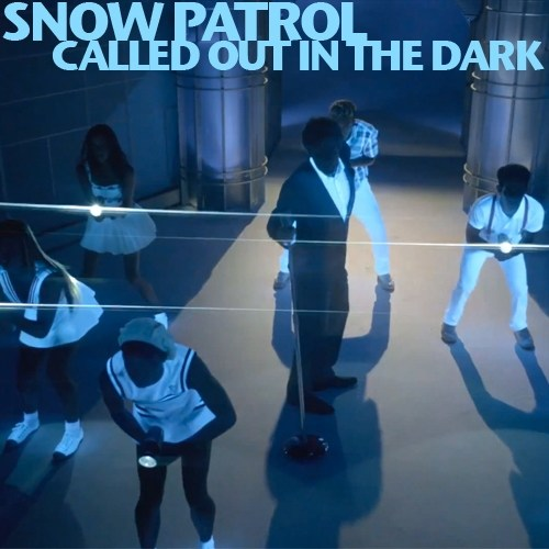 Snow Patrol - Called in the dark