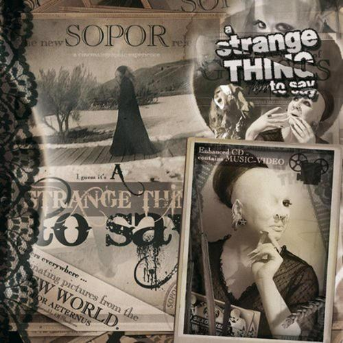 Sopor Aeternus - A Strange Thing To Say