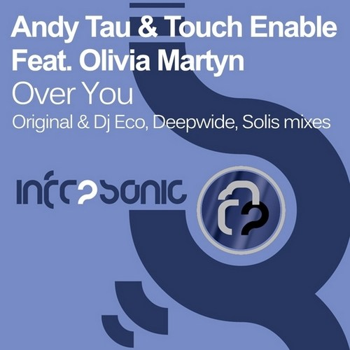 Andy Tau And Touch Enable - Over You