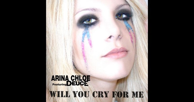 Arina Chloe - Will You Cry for Me