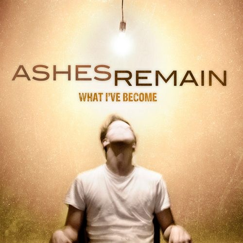 Ashes Remain - Here for a Reason