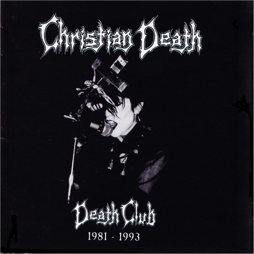 Christian Death - Angels And Drugs