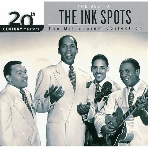 Ink Spots, The - I Don't Want to Set the World on Fire
