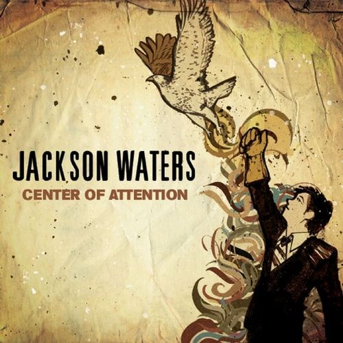 Jackson Waters - Center of Attention